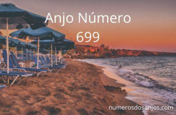 Anjo Número 699 – Significado do anjo número 699