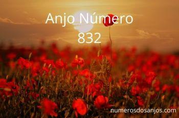 Anjo Número 832 – Significado do anjo número 832