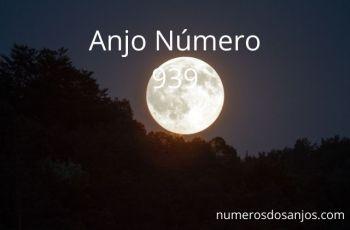Anjo Número 939 – Significado do anjo número 939