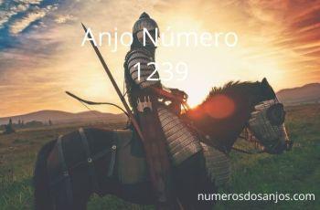 Anjo Número 1239 – Significado do anjo número 1239