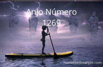 Anjo Número 1269 – Significado do anjo número 1269