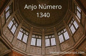 Anjo Número 1340 – Significado do número do anjo 1340