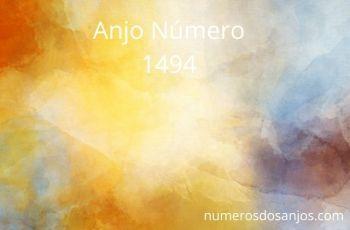 Anjo Número 1494 – Significado do anjo número 1494