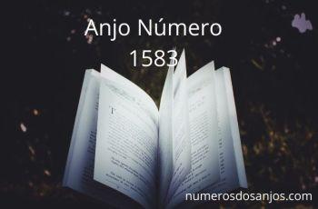 Anjo Número 1583 – Significado do anjo número 1583