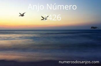 Anjo Número 2426: Encontre paz de espírito