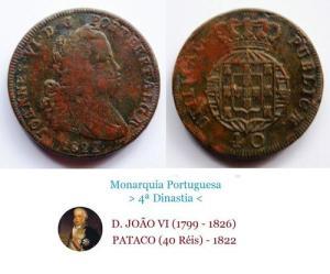 (D0402) D. JOÃO VI - PATACO - 40 RÉIS (1822) Bronze … Esc. +++++ VENDIDA +++++