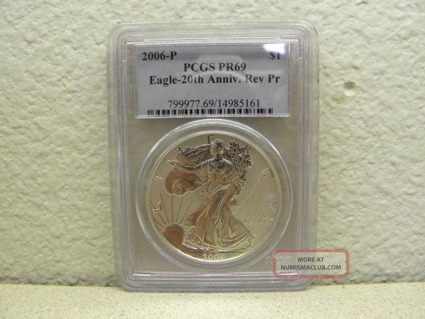 2006 - Silver Eagle 1 Pcgs Pr69 Reverse Proof