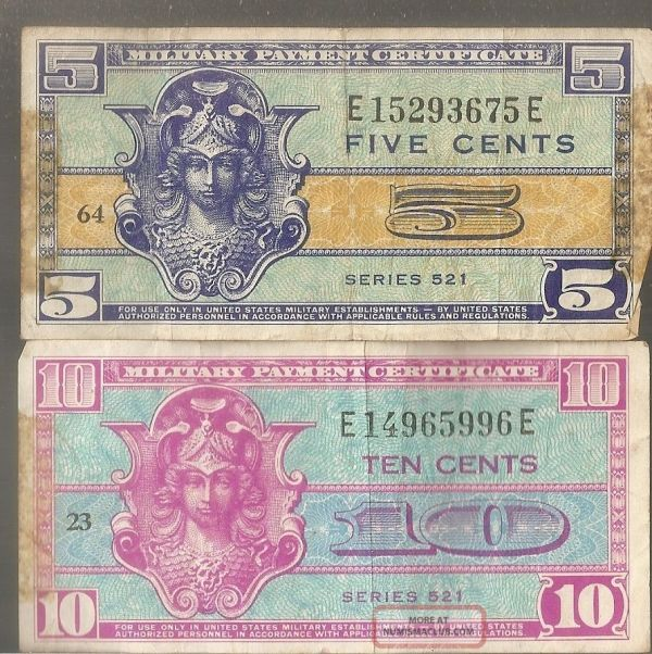 2 Military Payment Certificates 5 Cent; 10 Mpc