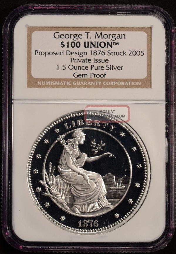 George T. Morgan 100 Union 1876 Proposed Design 1. 5 Oz