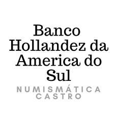 Banco Hollandez da America do Sul