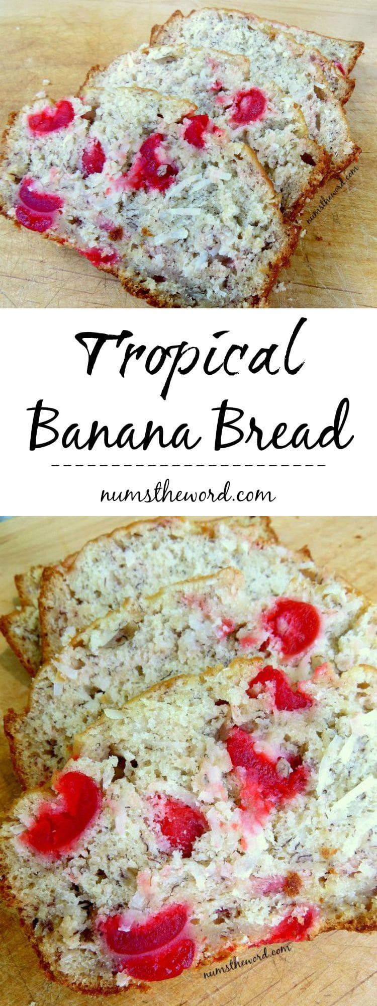 Tropical Banana Bread