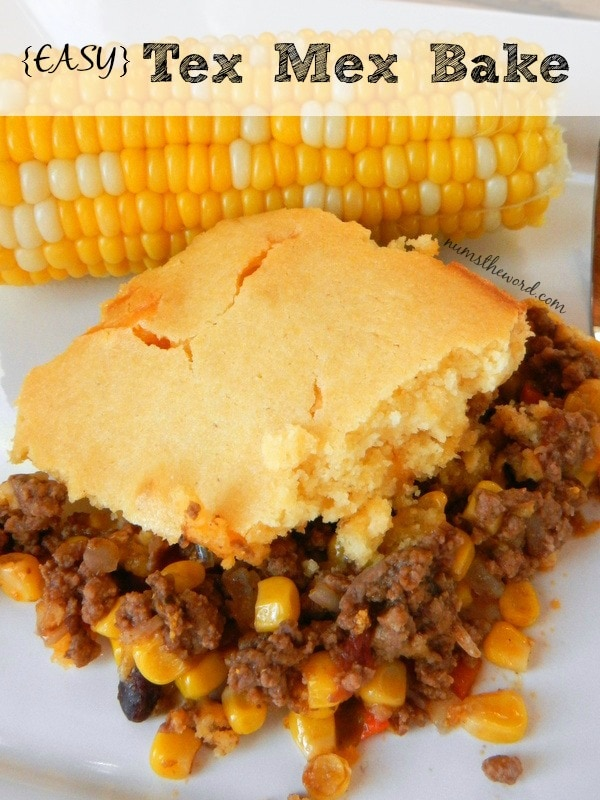 Easy Tex Mex Bake