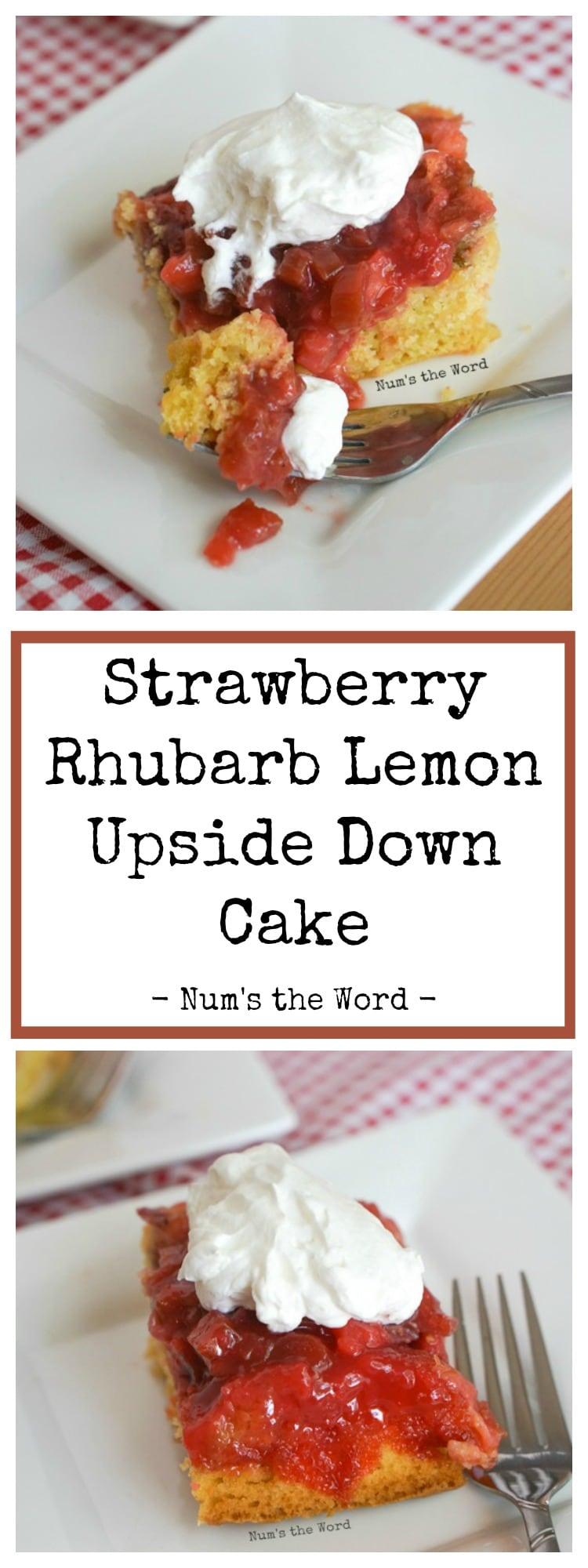 Strawberry Rhubarb Lemon Upside Down Cake