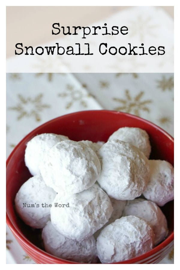 Surprise Snowball Cookies Num S The Word