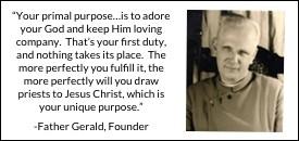 Father Gerald Quote Primal Purpose