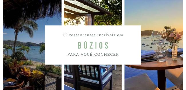 12 restaurantes em Búzios para você conhecer