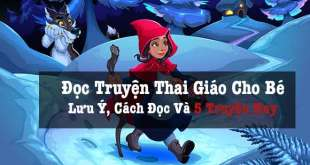 Đọc Truyện Thai Giáo Cho Bé