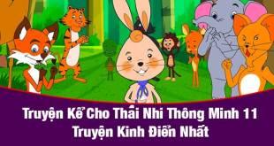 Truyện Kể Cho Thai Nhi Thông Minh - 11 Truyện Kinh Điển Nhất