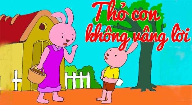 Truyện Thỏ Con Không Vâng Lời - Đầy Đủ Chi Tiết Kèm Giáo Án