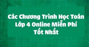 Các Chương Trình Học Toán Lớp 4 Online Miễn Phí Tốt Nhất
