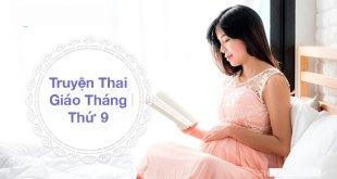 9 Truyện Thai Giáo Tháng Thứ 9 Hay Nhất Cho Bé