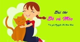 Bài Thơ Bé Và Mèo Mầm Non - Nội Dung Chi Tiết Bài Thơ