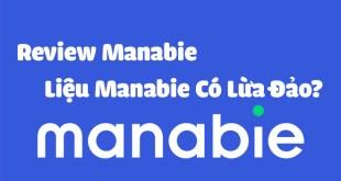 Review Manabie - Liệu Manabie Có Tốt Không? Manabie Lừa Đảo Không?