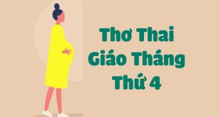 7 Bài Thơ Thai Giáo Tháng Thứ 4 Không Thể Bỏ Qua