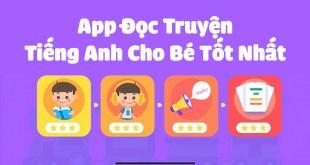 5 App Đọc Truyện Tiếng Anh Cho Bé Phụ Huynh Không Thể Bỏ Qua