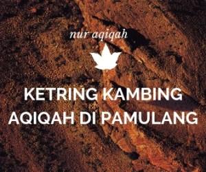 Order KETRING KAMBING AQIQAH DI PAMULANG