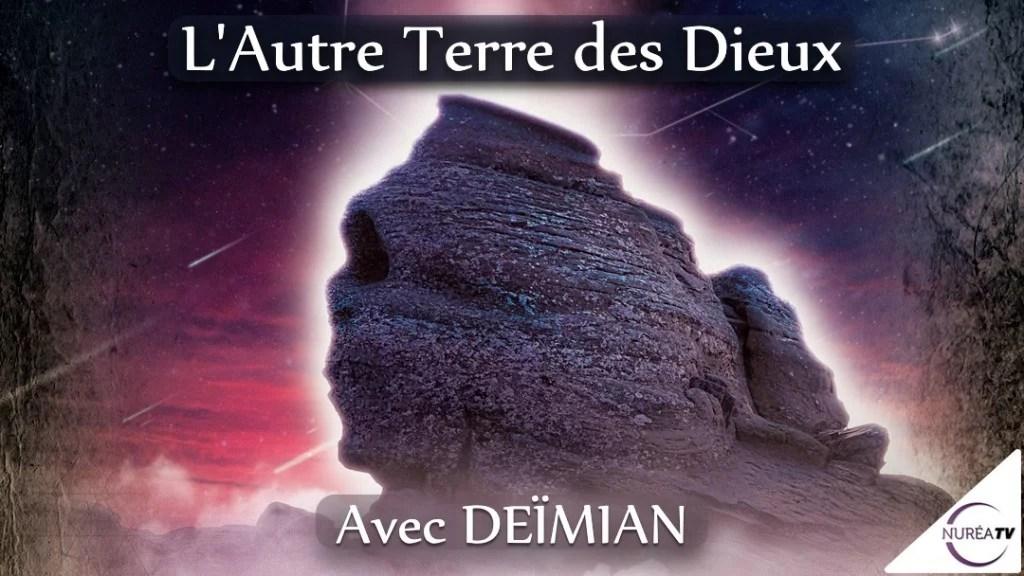 L'Autre Terre des Dieux avec Deimian
