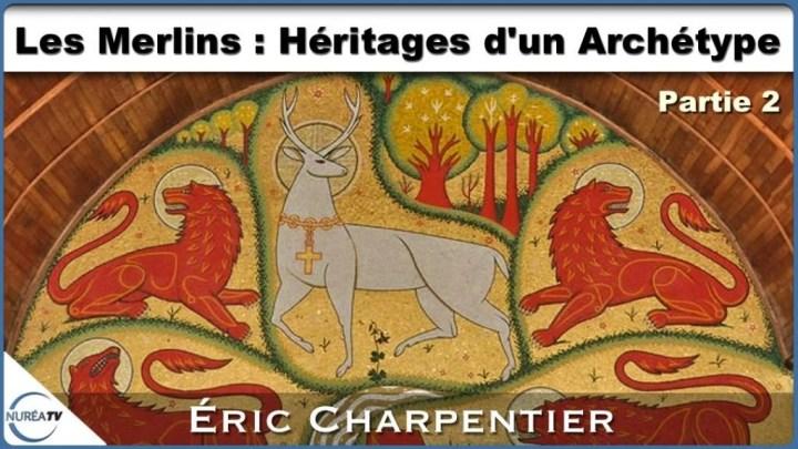Merlins Archétype Eric Charpentier
