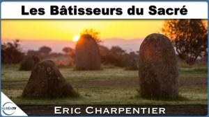 Les bâtisseurs du sacré avec Eric Charpentier sur Nuréa TV