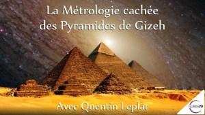 Métrologie cachée des pyramides de Gizeh