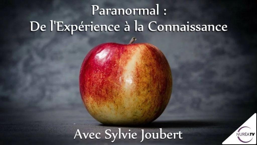 expérience paranormal avec Sylvie joubert