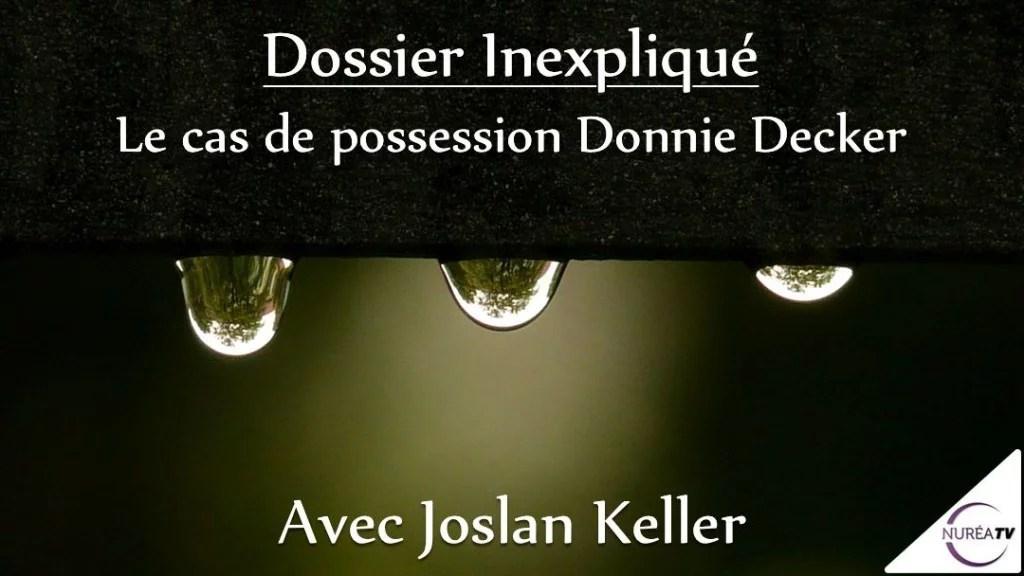 possession Decker Joslan Keller
