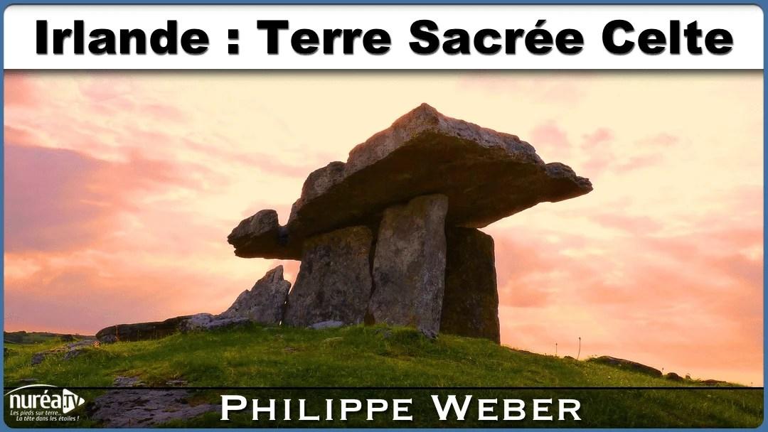 Irlande terre Sacrée Philippe Weber