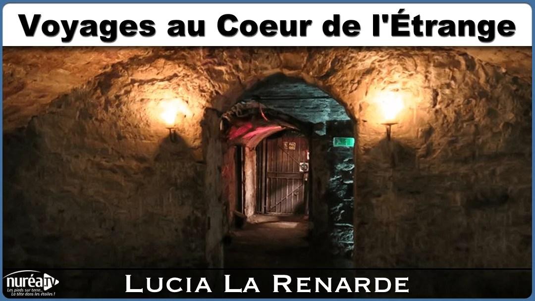 Voyages au coeur de l'étrange avec Lucia La Renarde