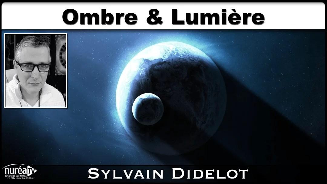 Ombre Lumière Sylvain Didelot