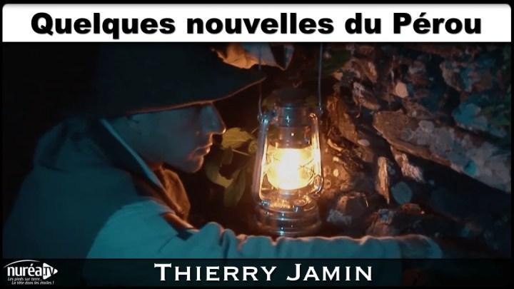 Quelques nouvelles du Pérou Thierry Jamin