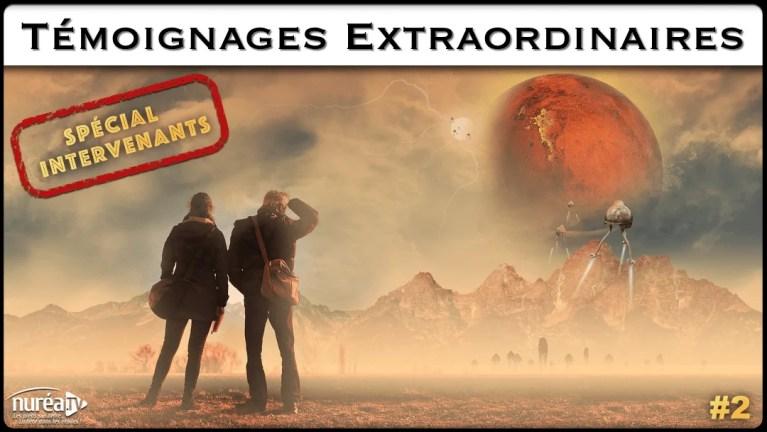 Témoignages Extraordinaires : Spécial intervenants #2