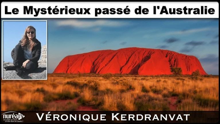 Le Mystérieux passé de l'Australie avec Véronique Kerdranvat