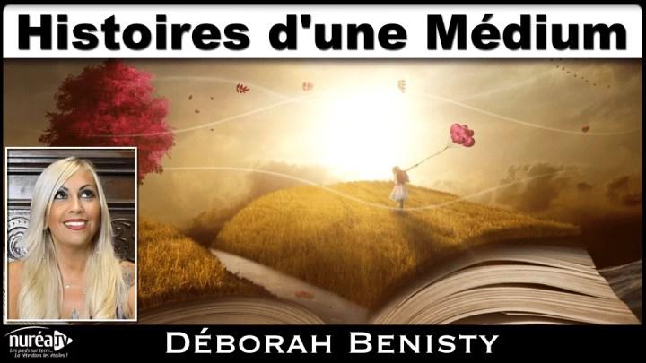 Histoires d'une Médium avec Déborah Benisty