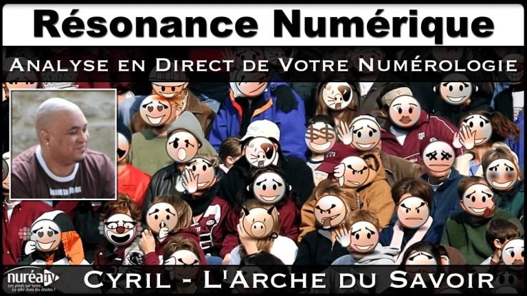 Résonance Numérique : Analyse en direct de votre numérologie avec Cyril