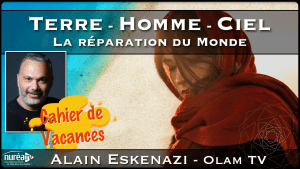 Terre, Homme, Ciel : La réparation du Monde avec Alain Eskenazi