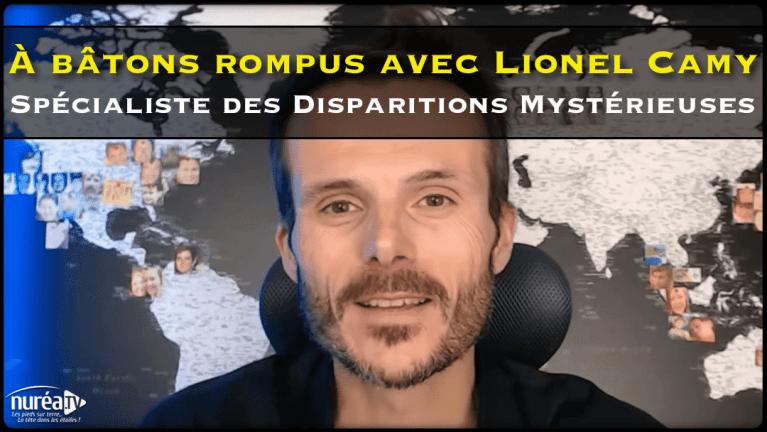 À bâtons rompus avec Lionel Camy, spécialiste des Disparitions Mystérieuses