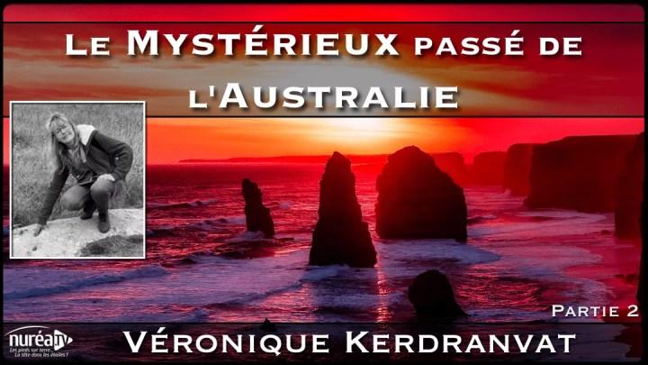 Australie un héritage extraordinaire avec Véronique Kerdranvat