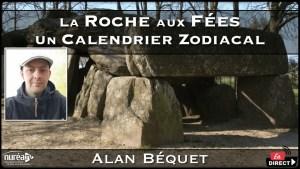 La Roche aux Fées : Un calendrier zodiacal avec Alan Béquet