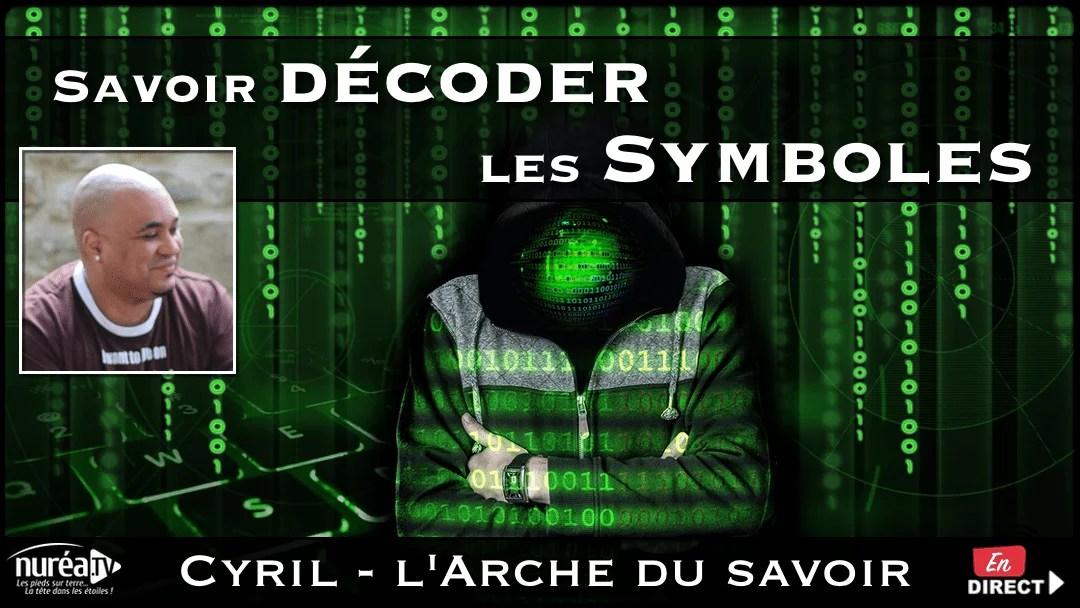 Savoir décoder les Symboles avec Cyril de l'Arche du Savoir sur NURÉA TV