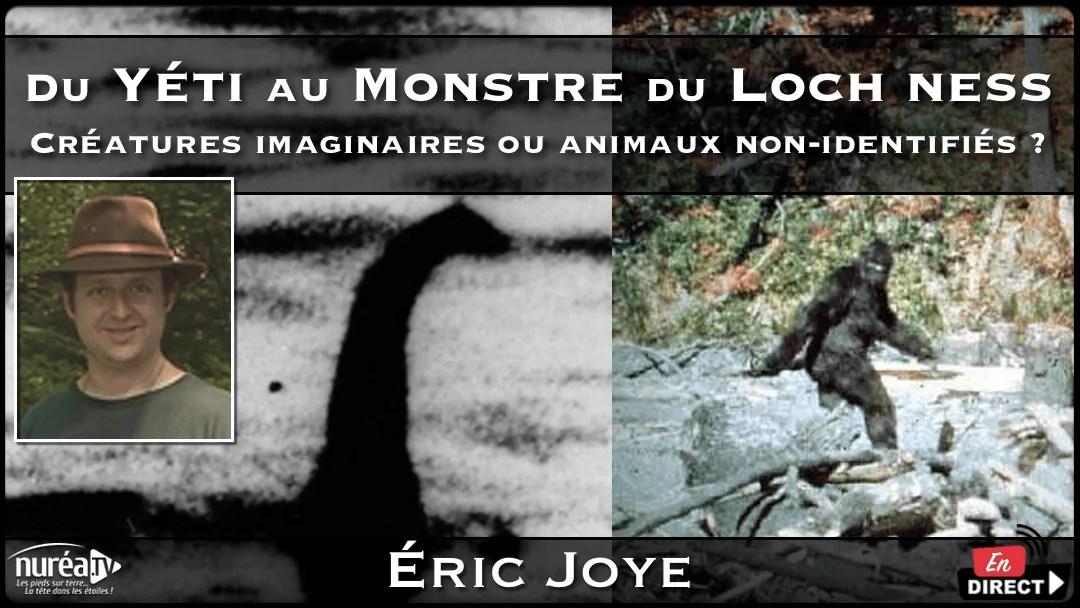 Du Yéti au Monstre du Loch Ness : Créatures imaginaires ou animaux non-identifiés avec Eric Joye